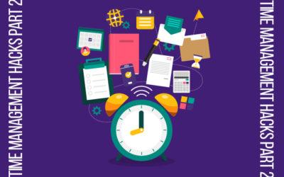Kari's Time Management Hacks Part 2